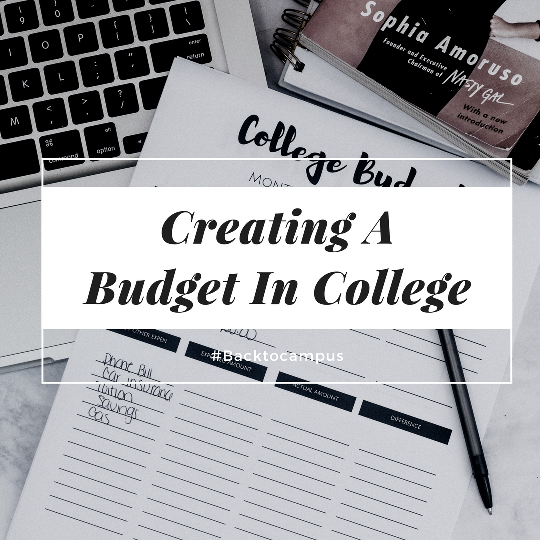 Back To Campus : Creating a Budget in College + Printables