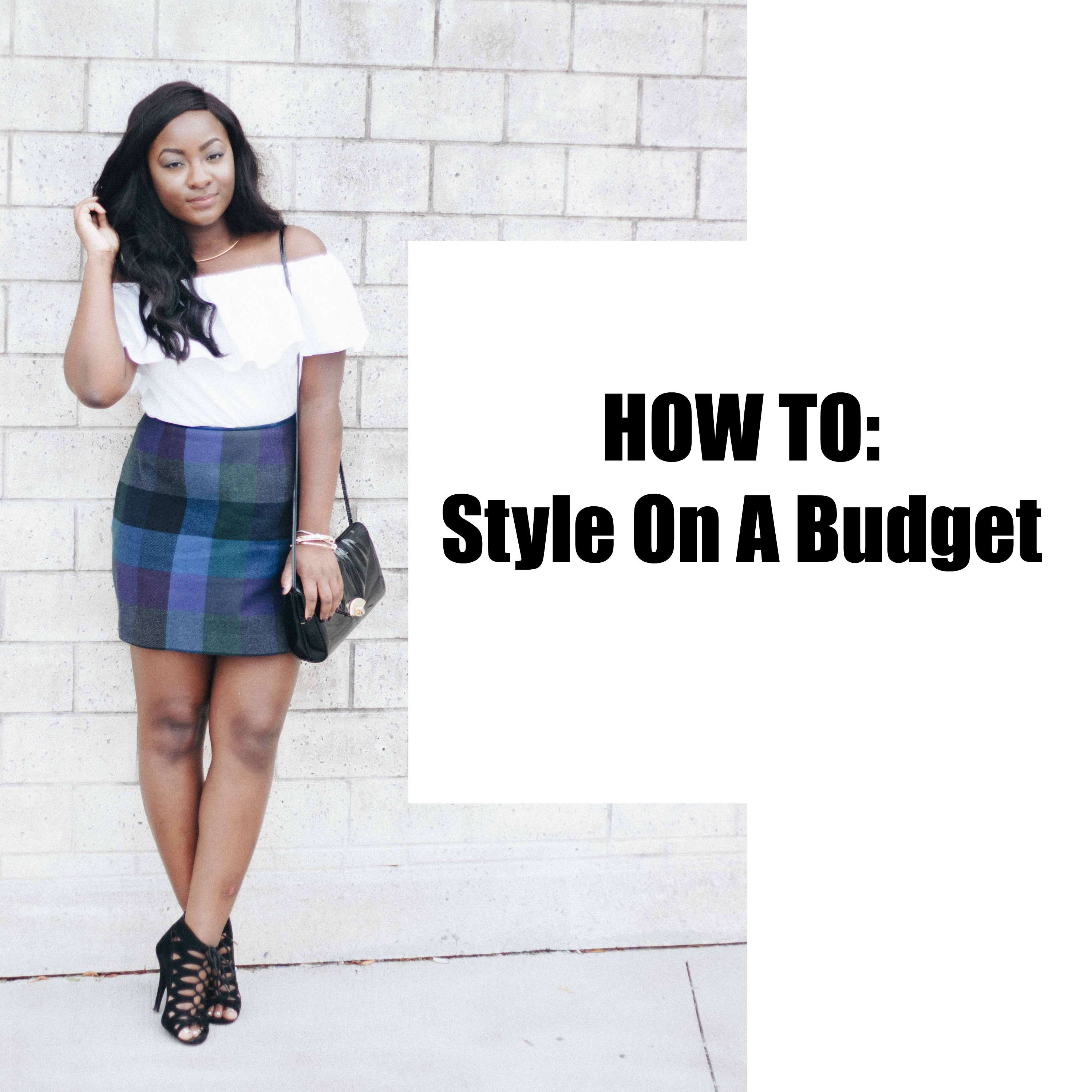 How To: Style On A Budget