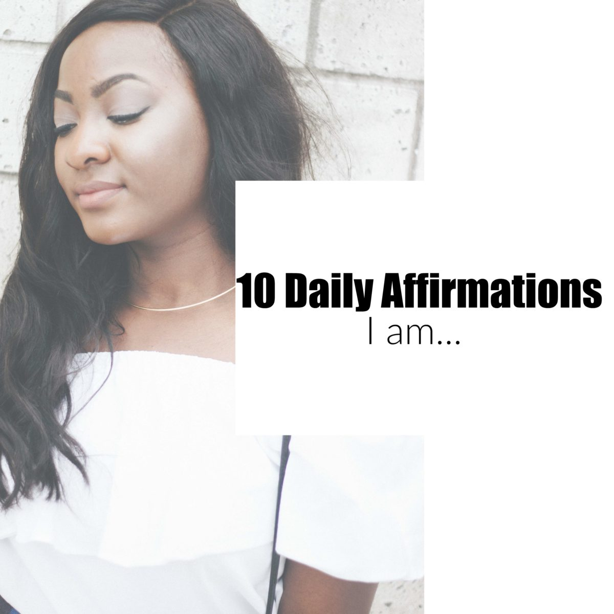 10 Daily Affirmations