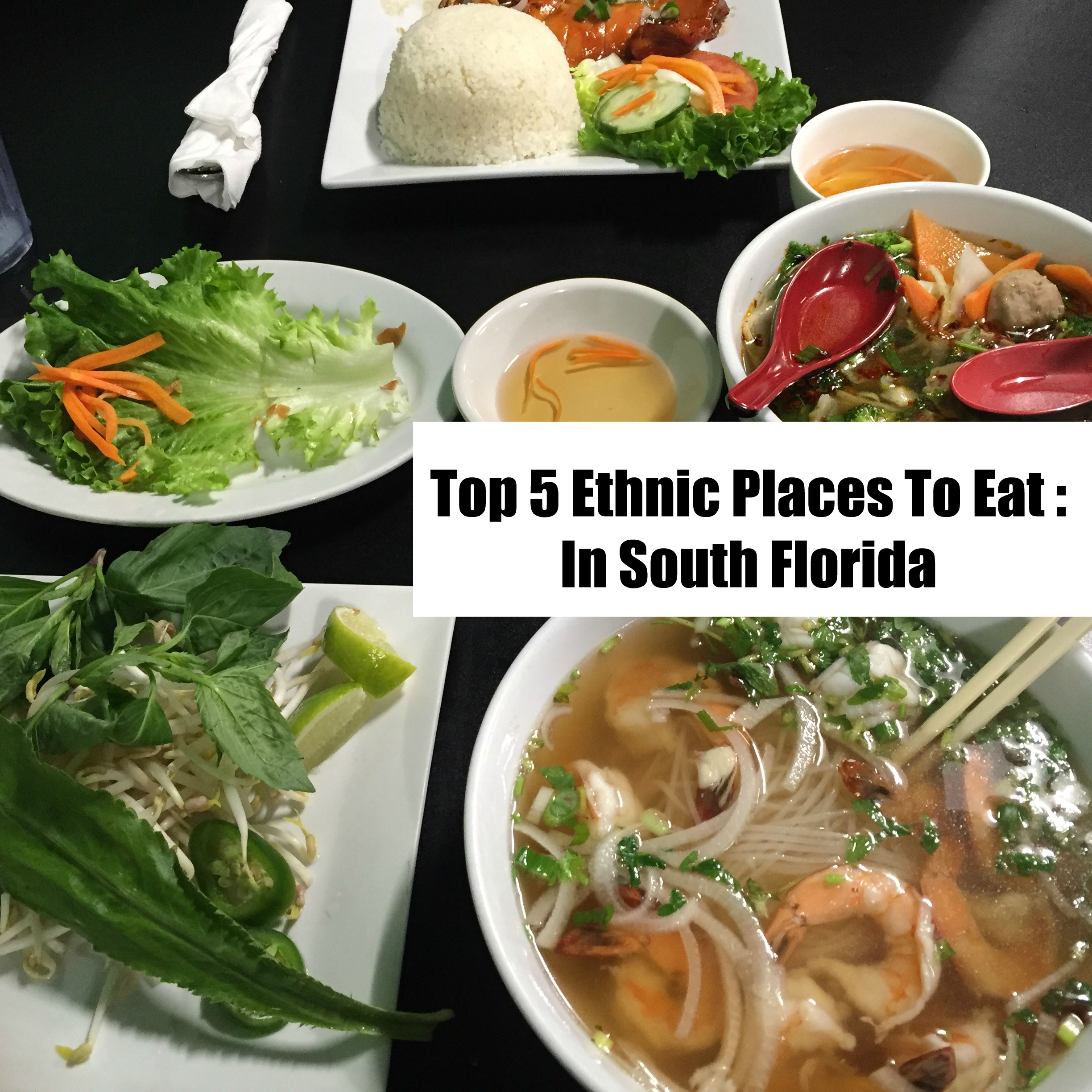 5 Ethnic Places To Eat : In South Florida